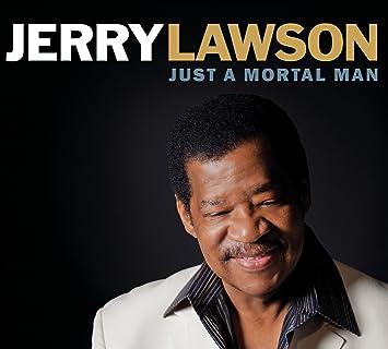 Jerry Lawson - Just a Mortal Man - Amazon.com Music