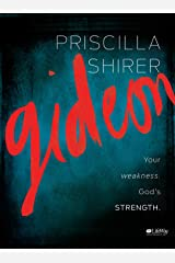Gideon - Bible Study Book: Your Weakness. God's Strength. Paperback