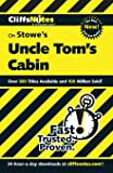 CliffsNotes on Stowe's Uncle Tom's Cabin (Frommer's)