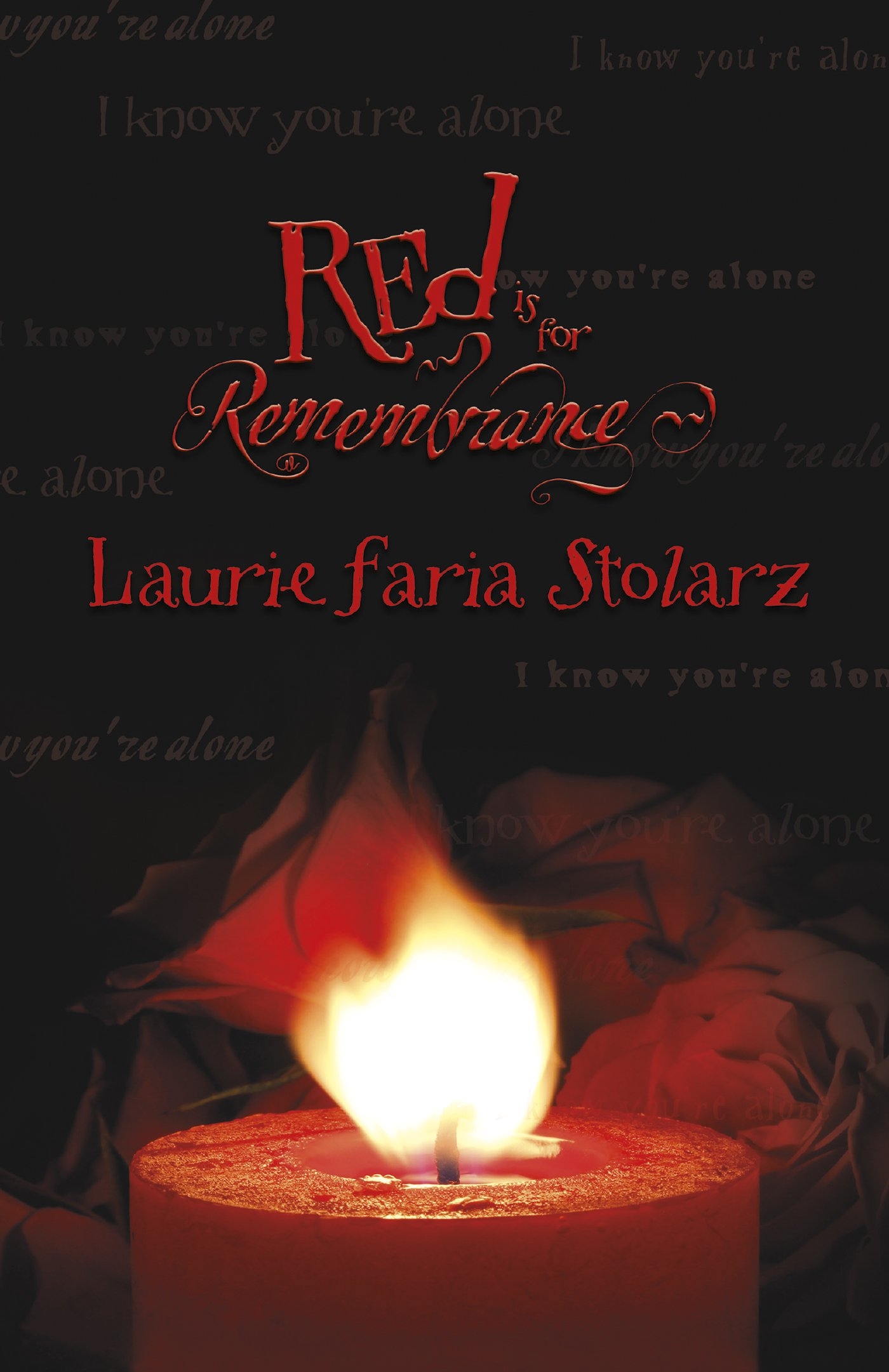 Read Online Red Is for Remembrance (Stolarz Series) ebook