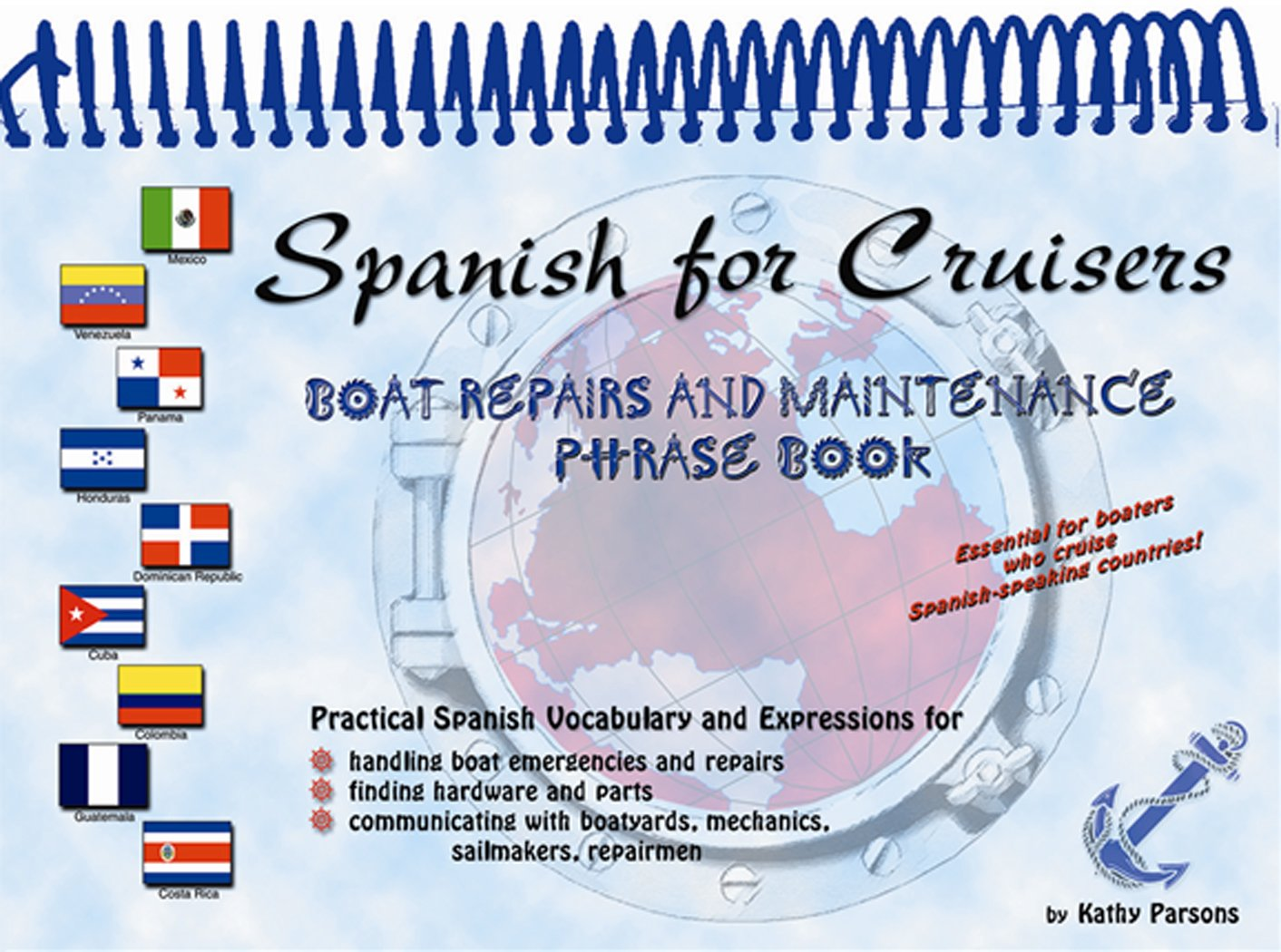 Spanish for Cruisers: Boat Repairs and Maintenance Phrase Book by Brand: Paradise Cay Publications