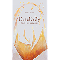 Creativity And The Campfire (English Edition)
