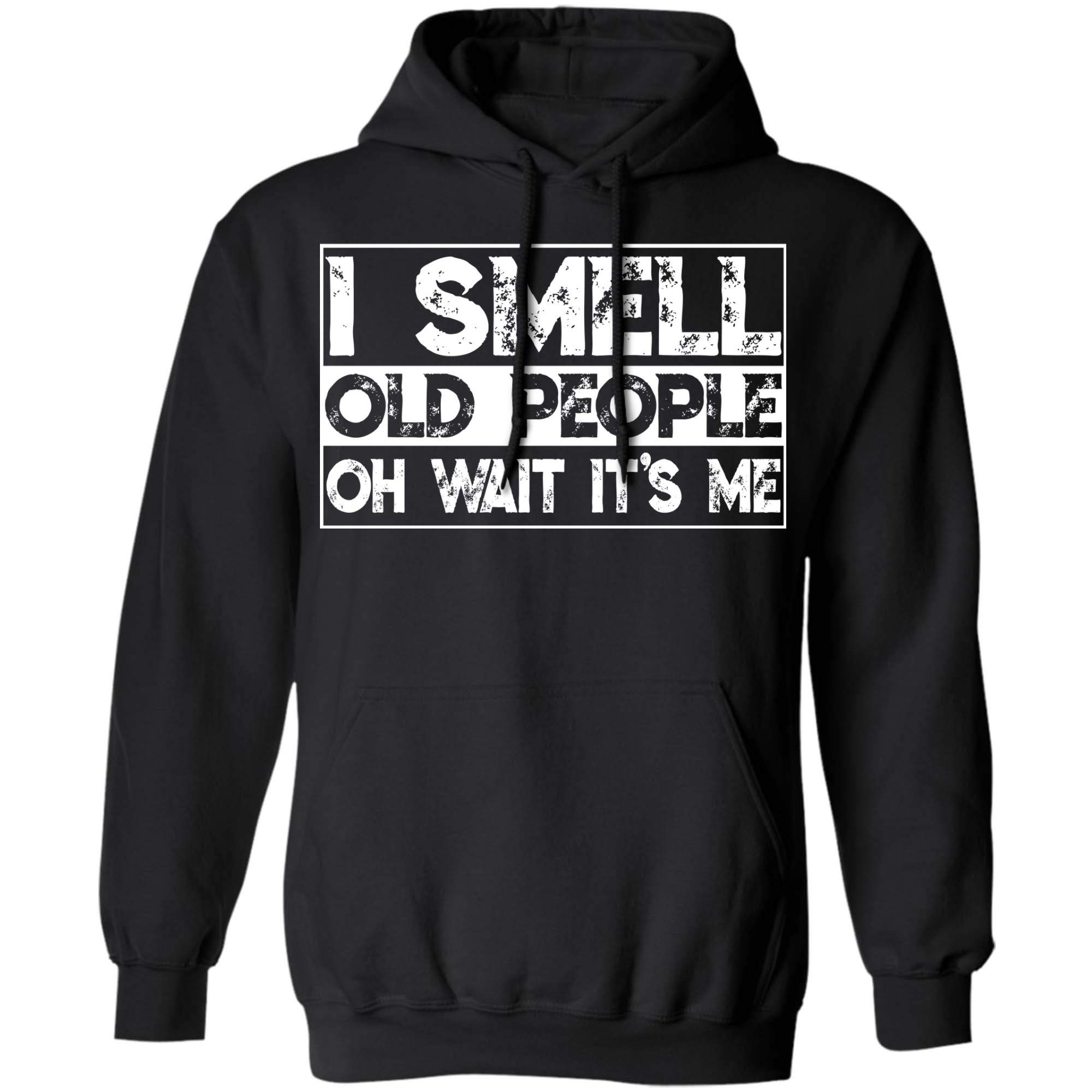Funny 50th Birthday Gag Gift I Smell Old People Oh Its Me Shirts