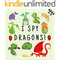 I Spy Dragons !: Fun Preschool Educational Guessing Game for Kids 2-5 Year Olds