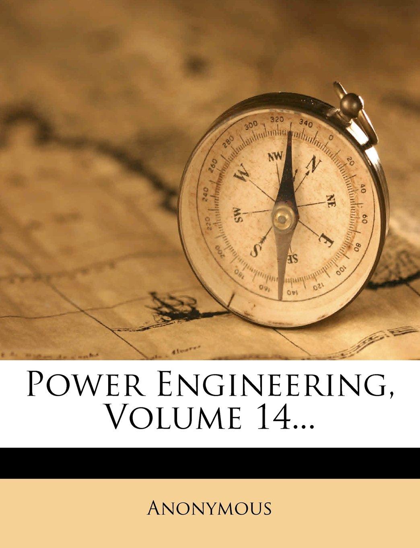 Read Online Power Engineering, Volume 14... ebook