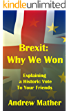Brexit: Why We Won: What Remain will never understand about the Leave victory