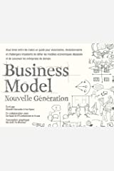 BUSINESS MODEL NOUVELLE GENERATION (French Edition) Paperback
