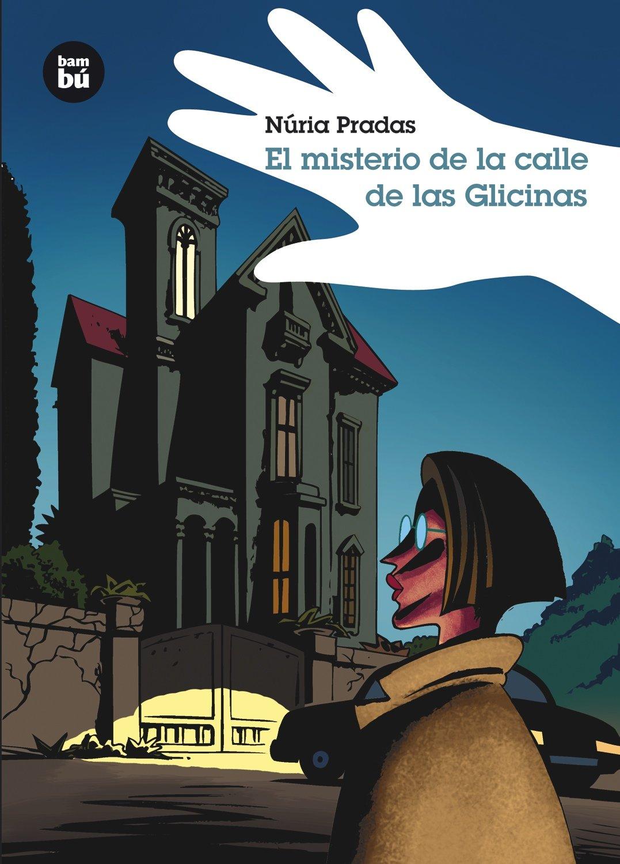 Download El misterio de la calle de las Glicinas (Grandes Lectores) (Spanish Edition) pdf