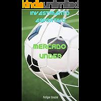 Investimento Esportivo - Mercado Under