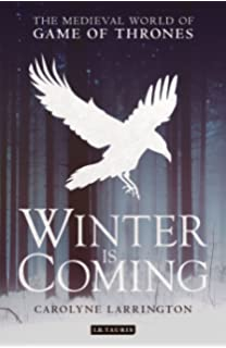 com mastering the game of thrones essays on george r r  winter is coming the medieval world of game of thrones