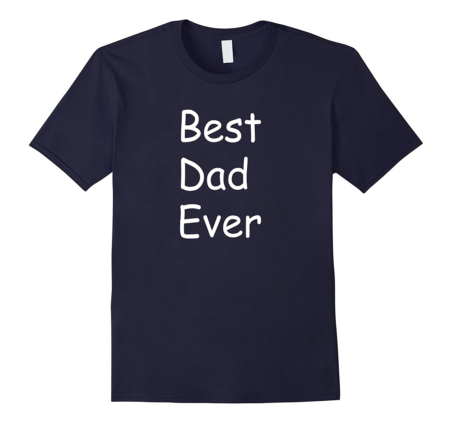 Mens Best Dad Ever t shirt - Father's gift-TH