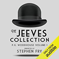 P.G. Wodehouse Volume 1: The Jeeves Collection