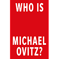 Who Is Michael Ovitz?: A Memoir