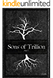 Sons of Trillion: Part 1 (SoT Series)