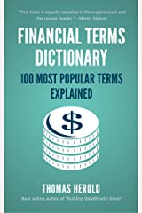 Financial Terms Dictionary - 100 Most Popular Financial Terms Explained Kindle Edition