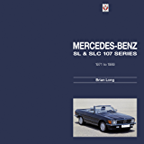 Mercedes-Benz SL & SLC: 107-series 1971 to 1989 (English Edition)