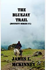 The Bluejay Trail (Bonnetts Book 1) Kindle Edition