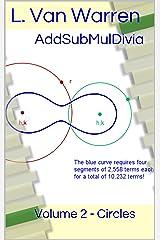 AddSubMulDivia: Volume 2 - Circles Kindle Edition
