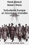 Turbulente Europe et nouveaux mondes (1914-1941) : Histoire des relations internationales contemporaines, Tome 2