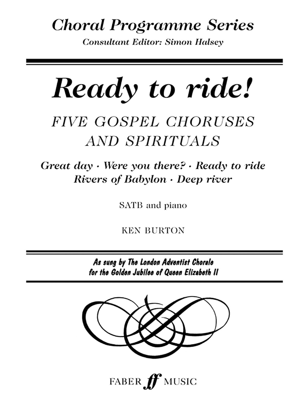 Ready to Ride!: SATB (Faber Edition: Choral Programme Series)