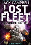 The Lost Fleet : Beyond the Frontier - Leviathan (Book 5) (Lost Fleet 5)
