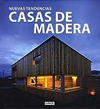 Casas de Madera - nuevas tendencias