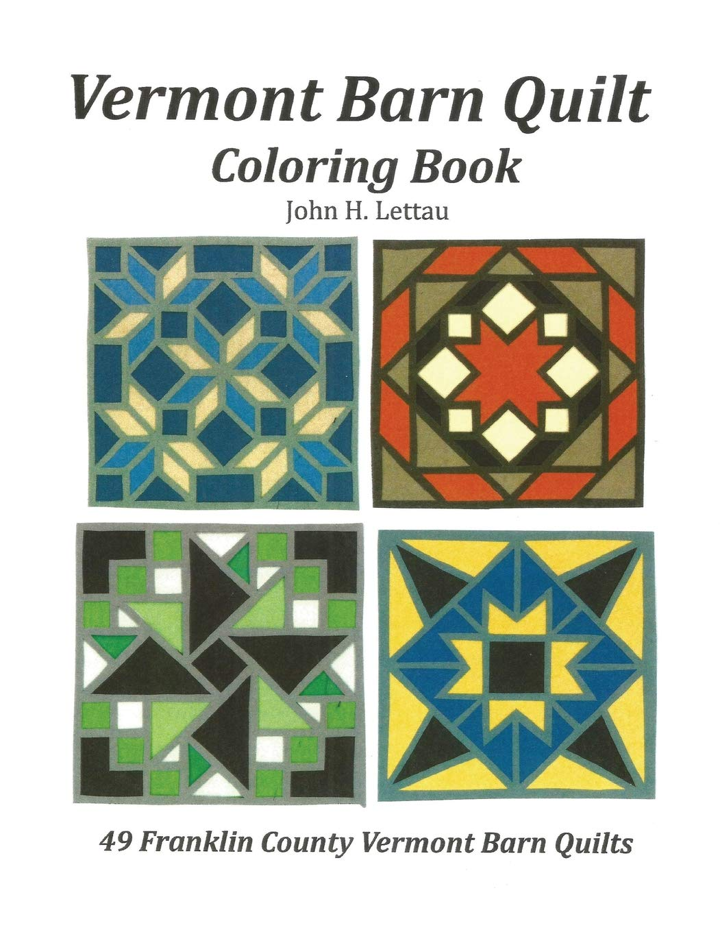 Amazon Com Vermont Barn Quilt Coloring Book 9781537436166