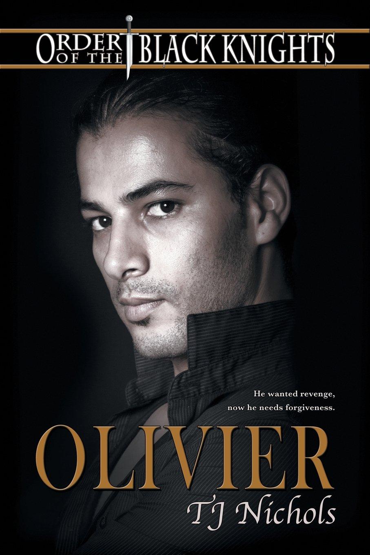 Read Online Olivier (Order of the Black Knights) pdf