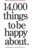 14,000 Things to be Happy About (Revised)