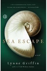 Sea Escape: A Novel Kindle Edition