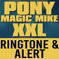 Magic Mike XXL Ringtone and Alert