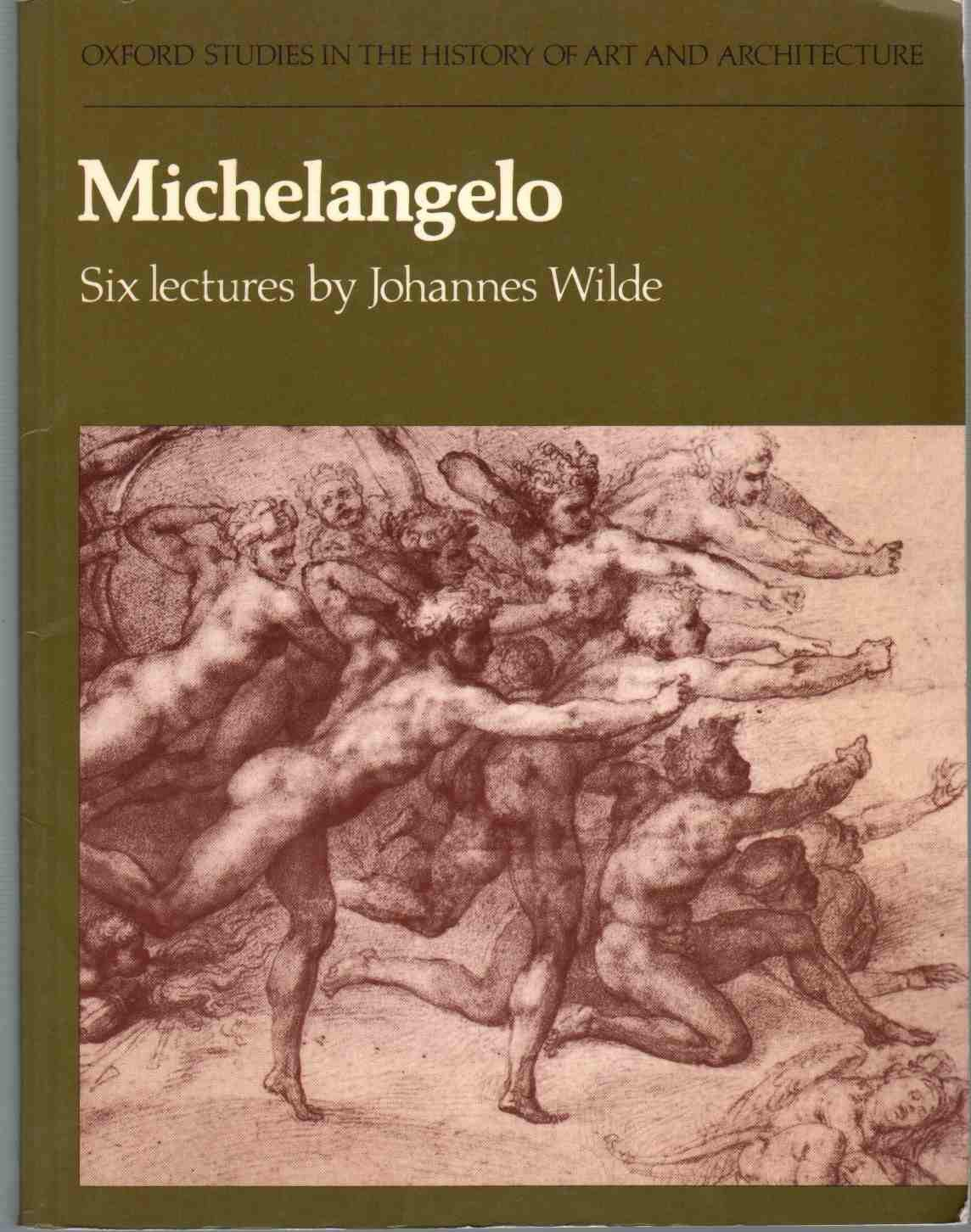 michelangelo six lectures studies in history of art architecture