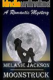 Moonstruck: A Romantic Comedy