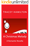 A Christmas Melody: A Romantic Novella