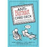 Anti-Burnout Card Deck (54 Mindfulness and Compassion Practices to Refresh Your Clinical Work)