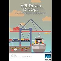 API-Driven DevOps: Strategies for Continuous Deployment