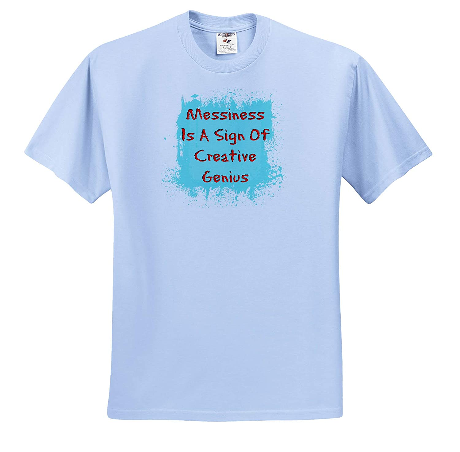 Adult T-Shirt XL 3dRose Carrie Merchant Image Quote Image of Messiness is A Sign of Creative Genius ts/_317446