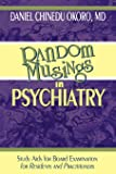Random Musings in Psychiatry: Study Aids for