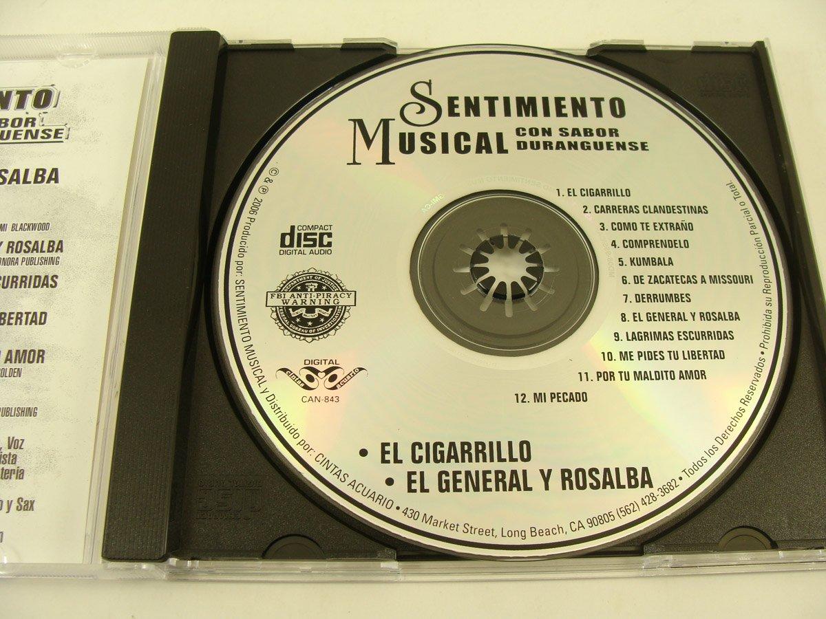 El Cigarrillo, El General Y Rosalba - Sentimiento Musical ...