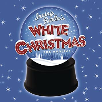 White Christmas Musical.Irving Berlin S White Christmas