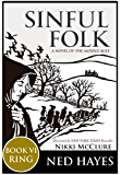 Sinful Folk: RING: (includes Book 6)