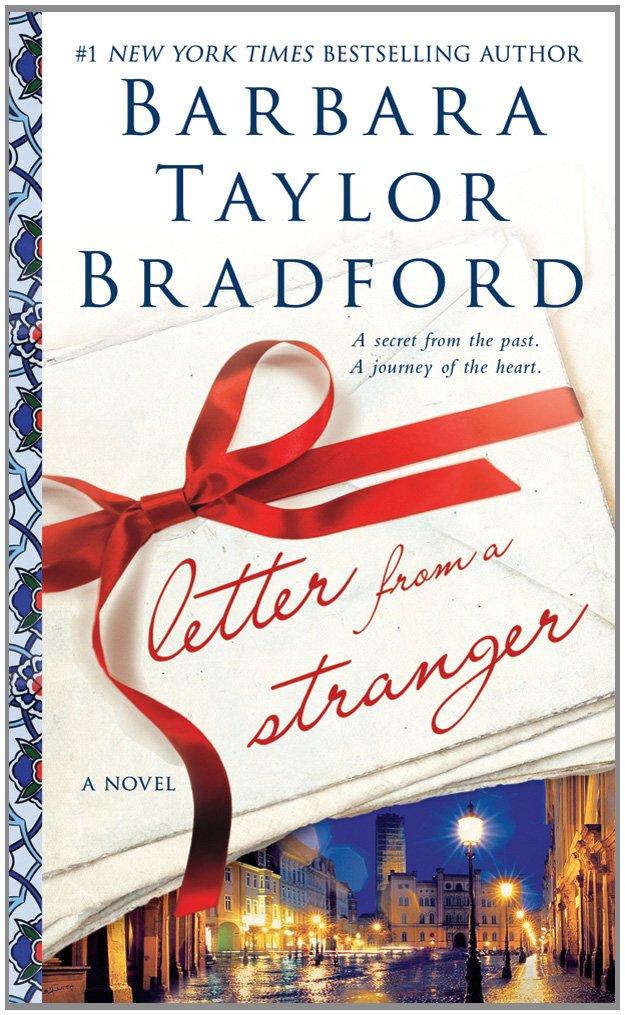 Letter from a stranger a novel barbara taylor bradford letter from a stranger a novel barbara taylor bradford 9780312631697 amazon books fandeluxe Images