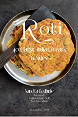 Roti: 40 Classic Indian Breads & Sides Kindle Edition