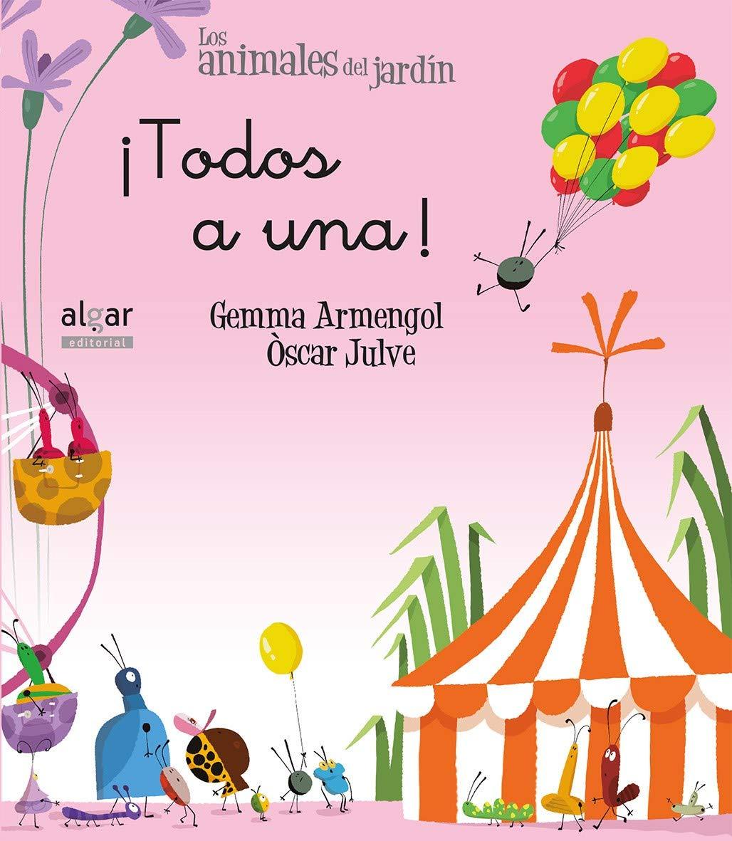 Todos a una. Manuscrita: 15 (Los animales del jardín): Amazon.es: Armengol Morell, Gemma, Julve Gil, Òscar: Libros
