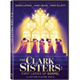 The Clark Sisters - First Ladies of Gospel