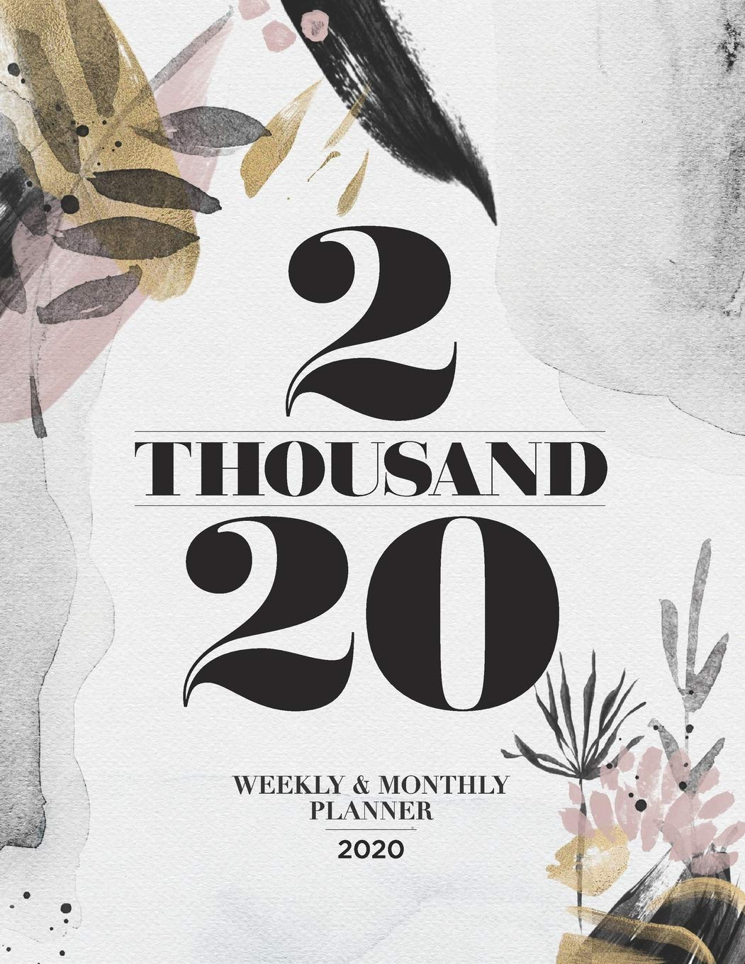 Amazon.com: 2 Thousand 20, Weekly and Monthly Planner 2020 ...