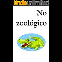 No zoológico: Um livro infantil bilingue Alemão-Português