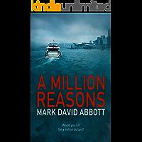 A Million Reasons: John Hayes #2 (A John Hayes Thriller)