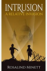 Intrusion (A Relative Invasion Book 2) Kindle Edition