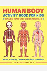 Human Body Activity Book for Kids: Hands-On Fun for Grades K-3 Paperback